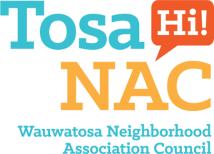 Tosa NAC – Wauwatosa Neighborhood Association Council
